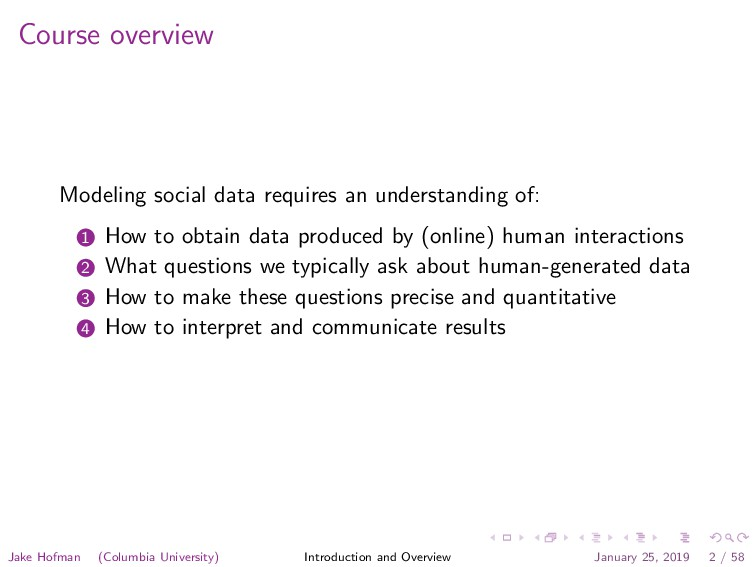 Course overview Modeling social data requires a...