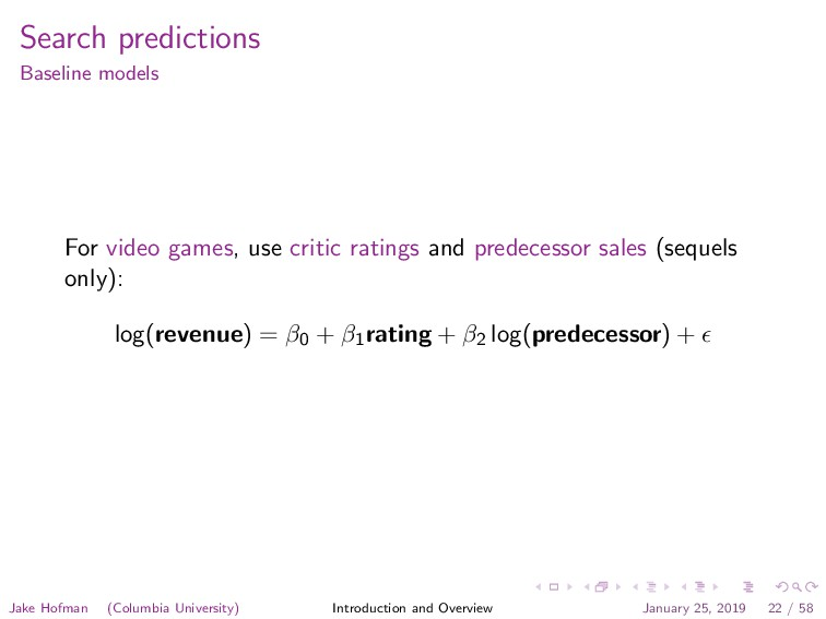 Search predictions Baseline models For video ga...