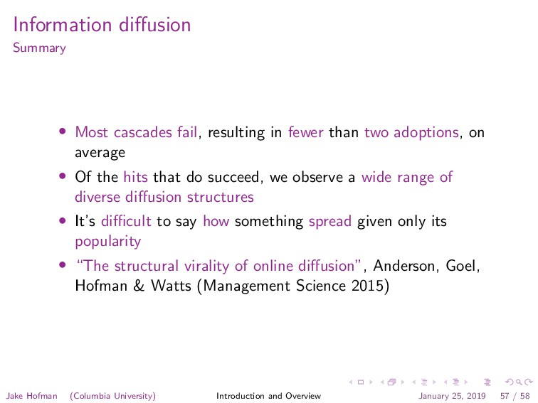 Information diffusion Summary • Most cascades fa...