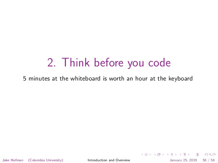 2. Think before you code 5 minutes at the white...