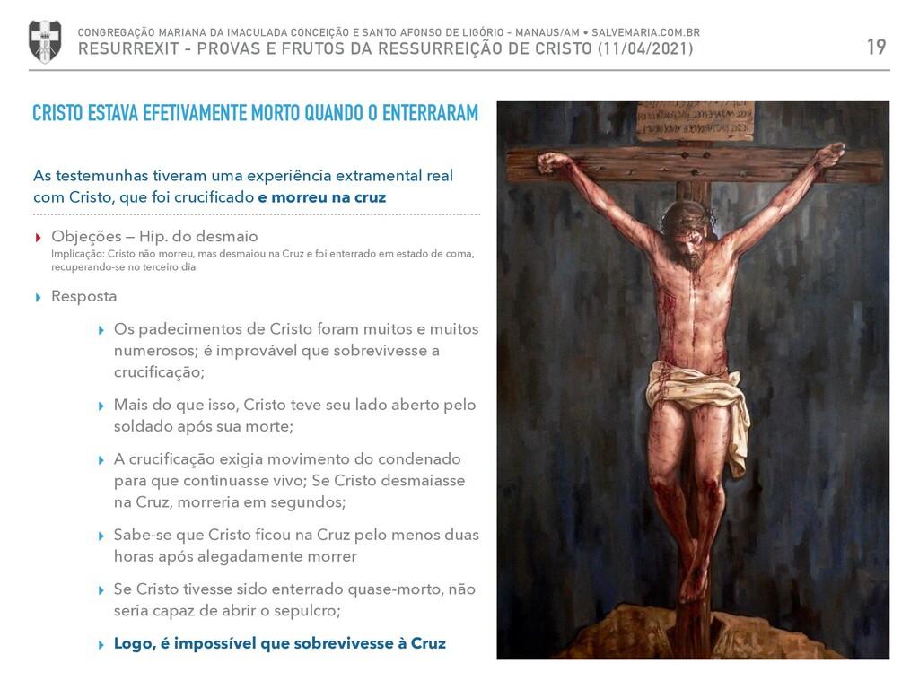 CRISTO ESTAVA EFETIVAMENTE MORTO QUANDO O ENTER...