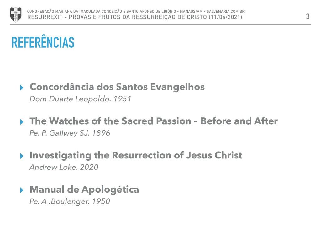 REFERÊNCIAS ▸ Concordância dos Santos Evangelho...