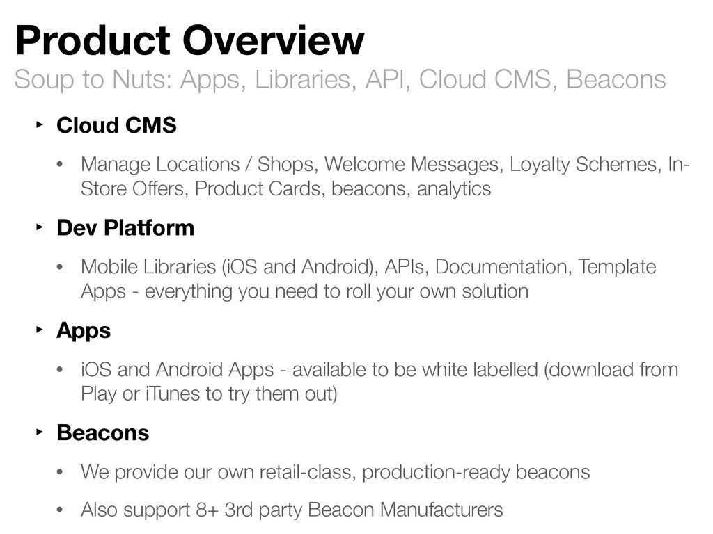 Soup to Nuts: Apps, Libraries, API, Cloud CMS, ...