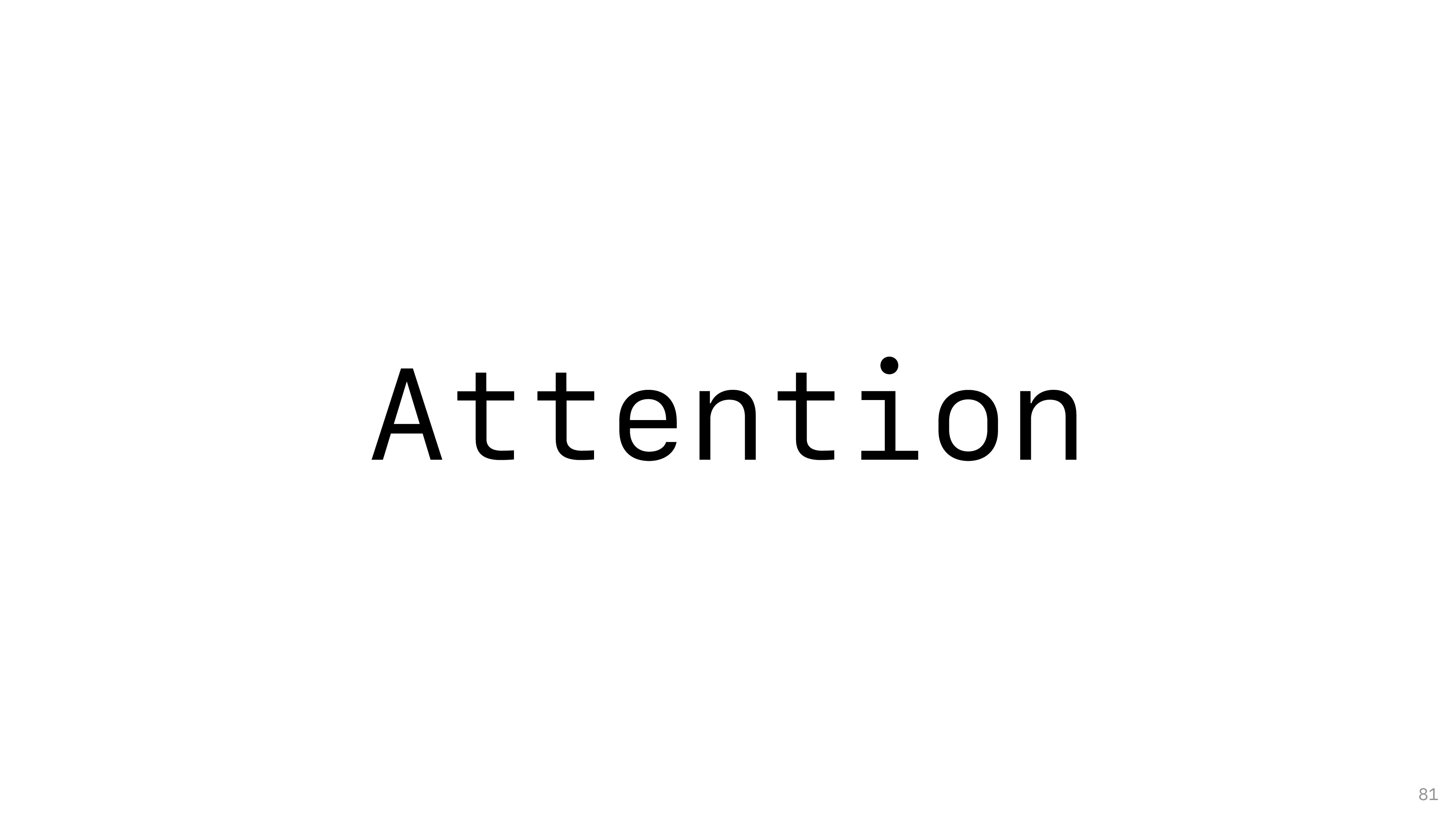 Attention 81
