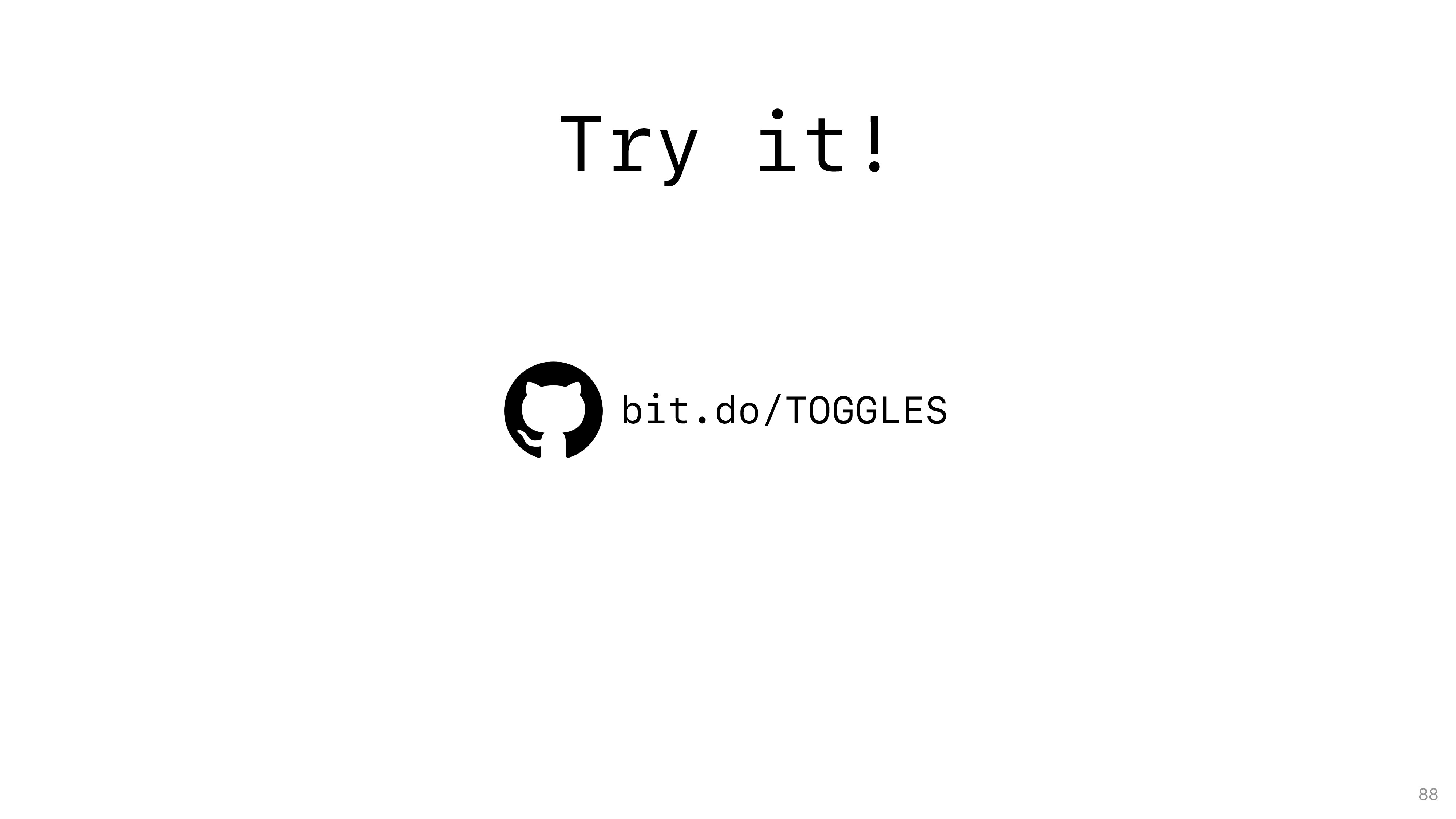 Try it! bit.do/TOGGLES 88