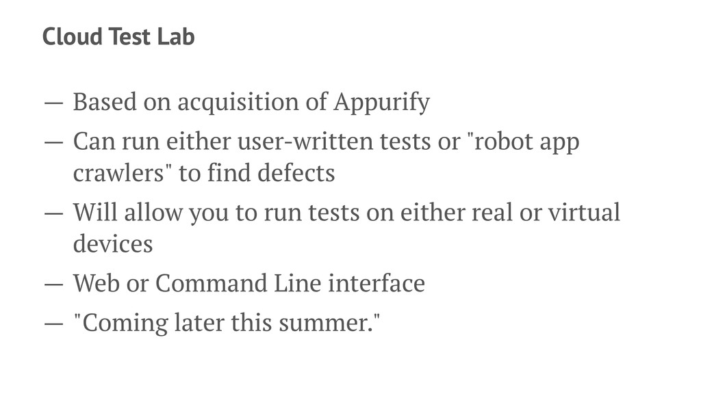 Cloud Test Lab — Based on acquisition of Appuri...