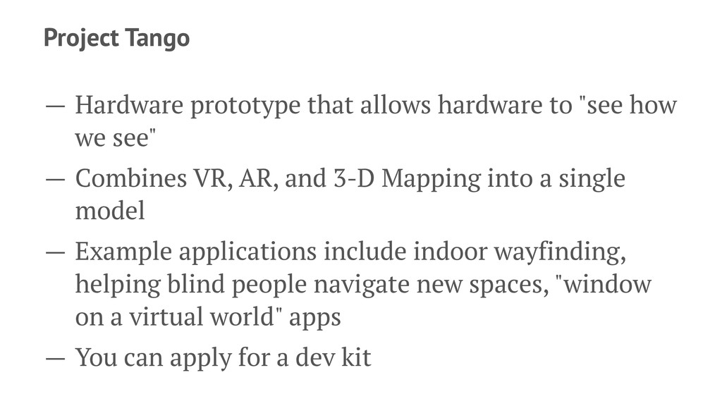 Project Tango — Hardware prototype that allows ...