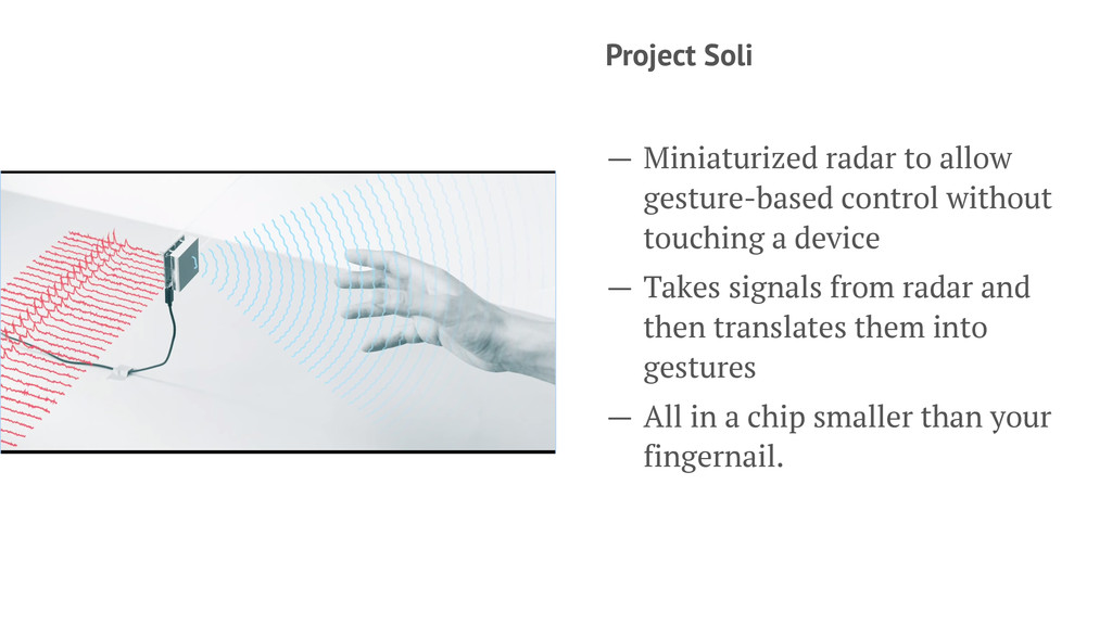 Project Soli — Miniaturized radar to allow gest...