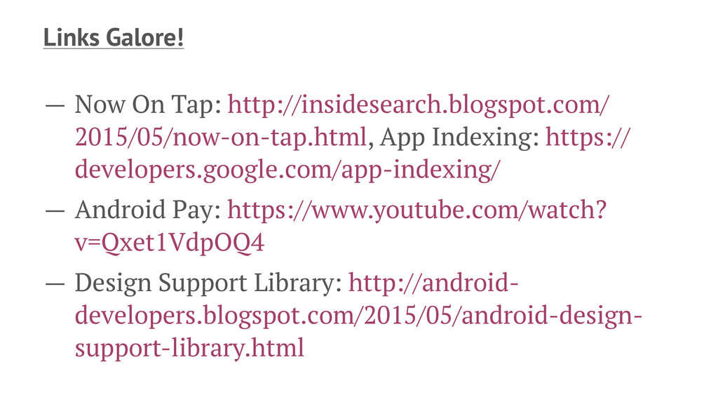 Links Galore! — Now On Tap: http://insidesearch...