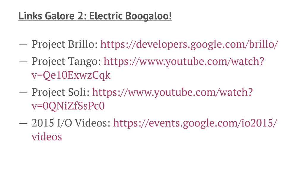 Links Galore 2: Electric Boogaloo! — Project Br...