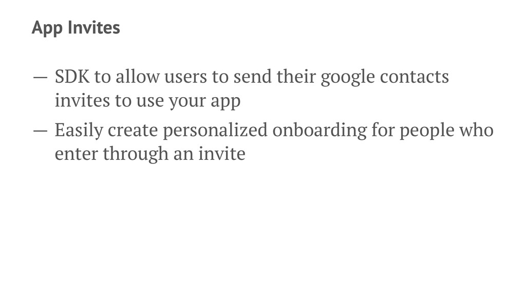 App Invites — SDK to allow users to send their ...