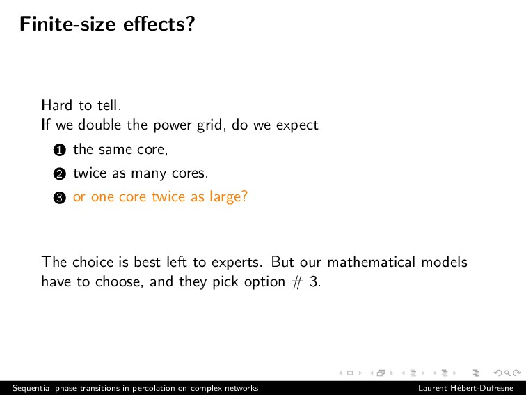Finite-size effects? Hard to tell. If we double ...