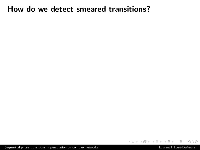 How do we detect smeared transitions? Sequentia...