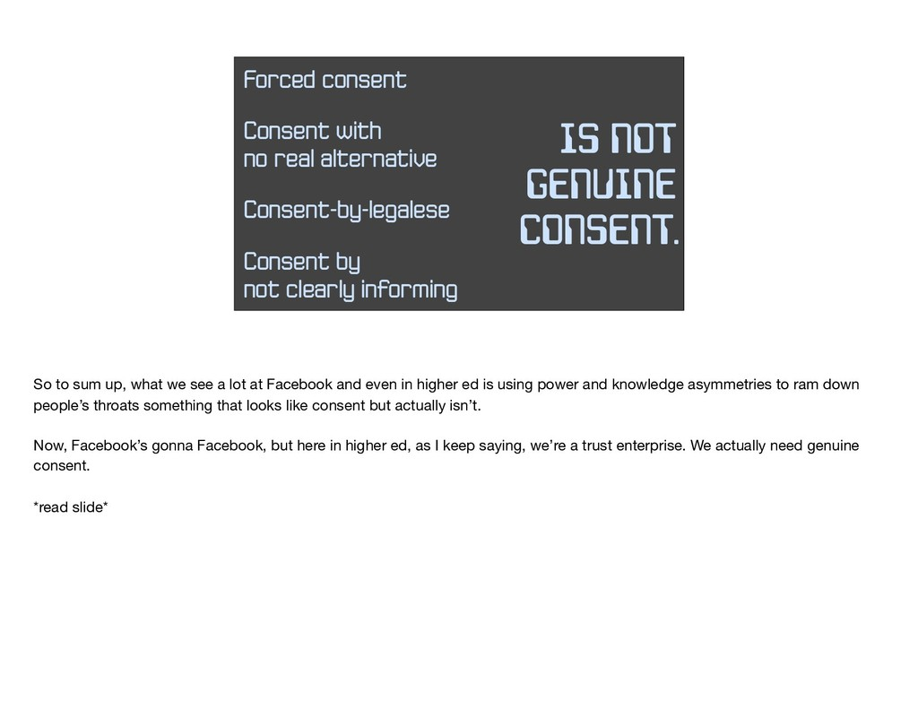 Forced consent IS NOT GENUINE CONSENT. Consent ...