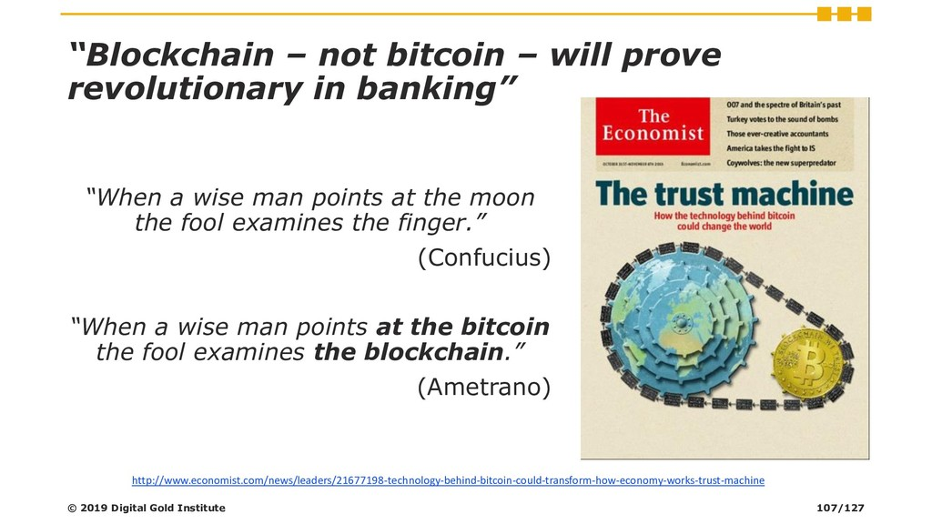 """Blockchain – not bitcoin – will prove revoluti..."