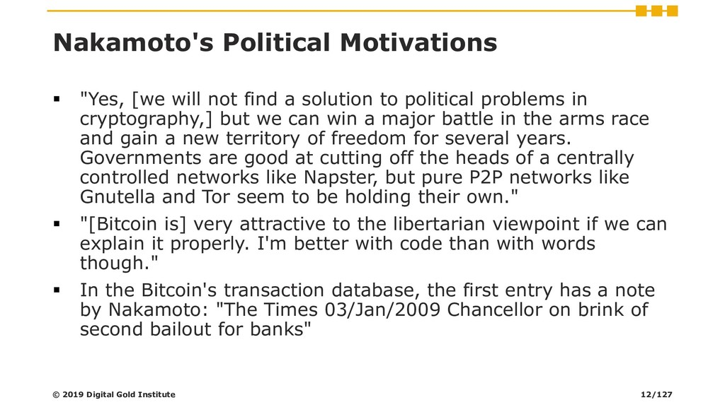 "Nakamoto's Political Motivations ▪ ""Yes, [we wi..."
