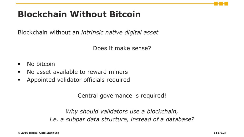 Blockchain Without Bitcoin Blockchain without a...
