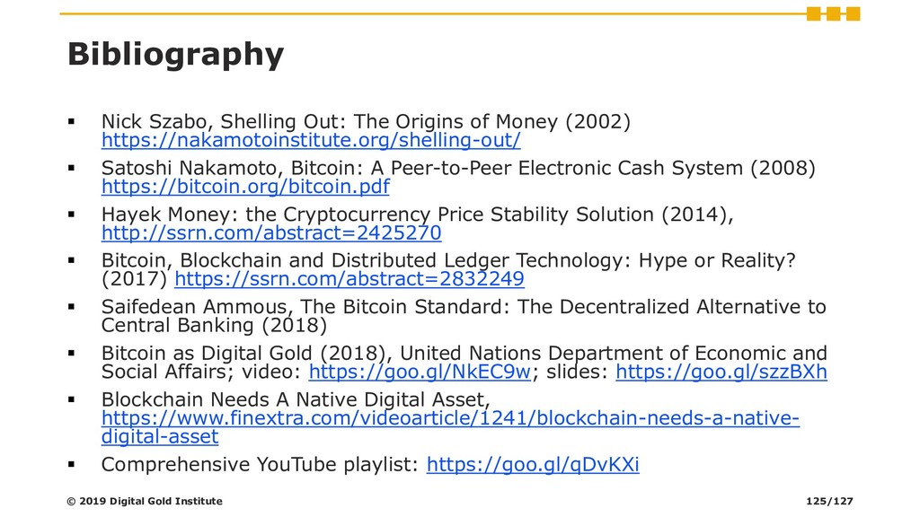 Bibliography ▪ Nick Szabo, Shelling Out: The Or...