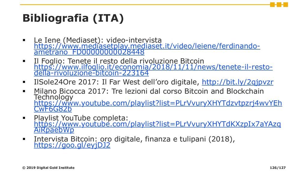 Bibliografia (ITA) ▪ Le Iene (Mediaset): video-...