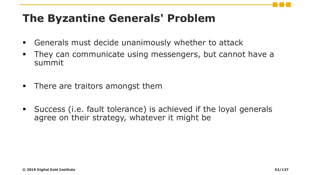 The Byzantine Generals' Problem ▪ Generals must...