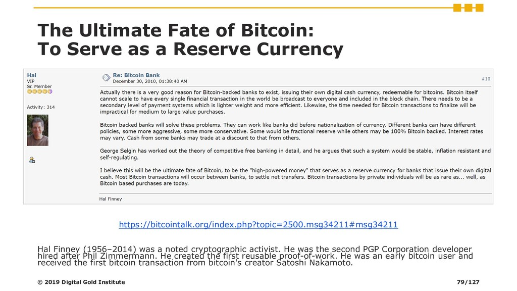 The Ultimate Fate of Bitcoin: To Serve as a Res...