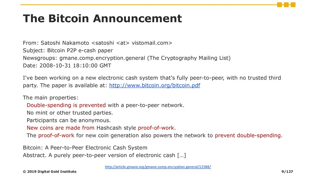 The Bitcoin Announcement From: Satoshi Nakamoto...
