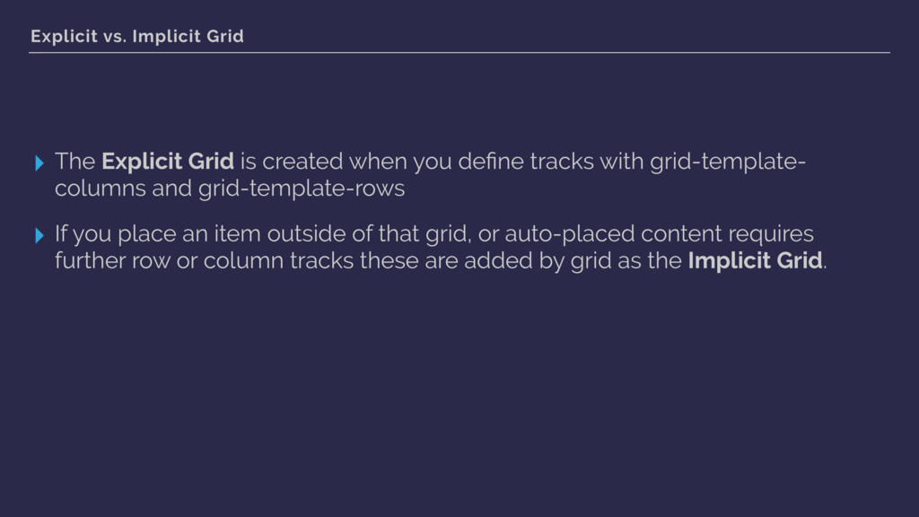 Explicit vs. Implicit Grid ▸ The Explicit Grid ...