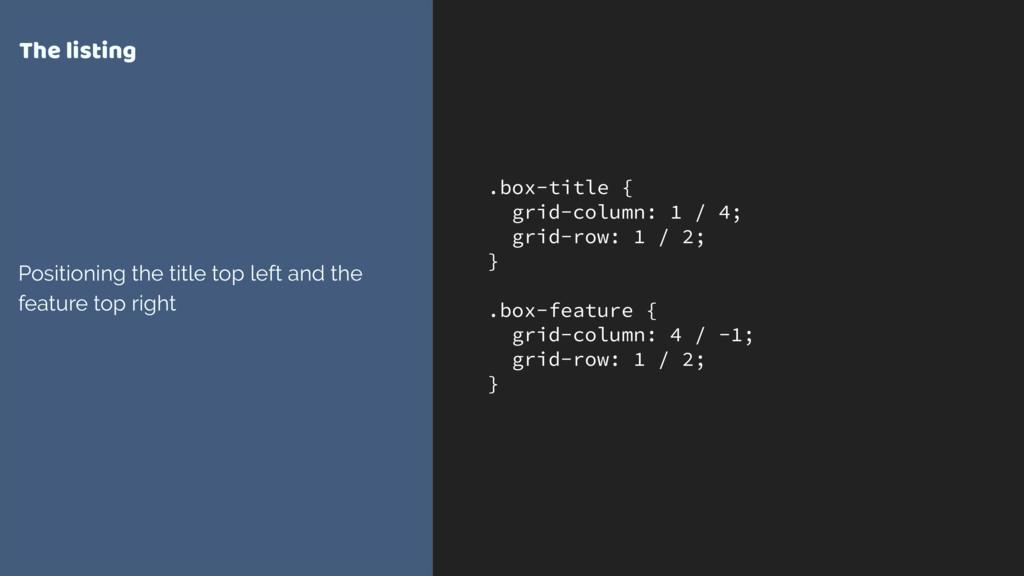.box-title { grid-column: 1 / 4; grid-row: 1 / ...