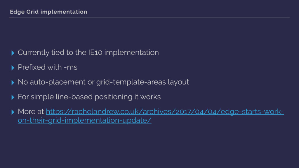 Edge Grid implementation ▸ Currently tied to th...