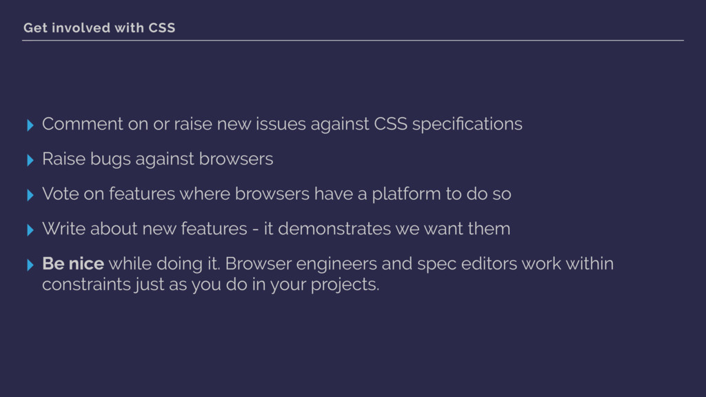 Get involved with CSS ▸ Comment on or raise new...