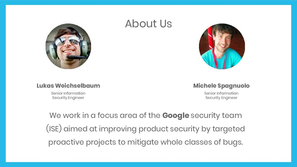 About Us We work in a focus area of the Google ...