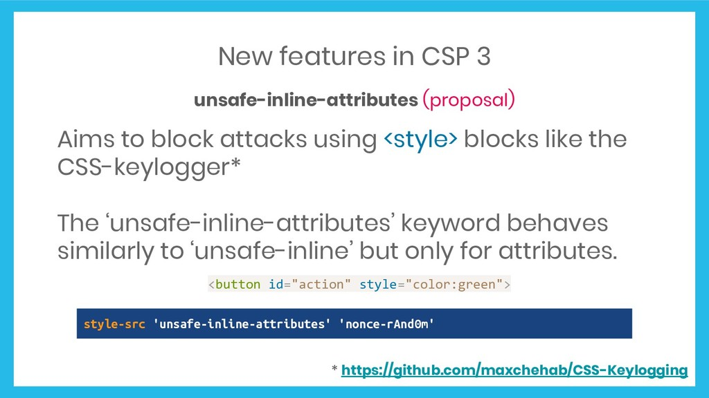 New features in CSP 3 unsafe-inline-attributes ...