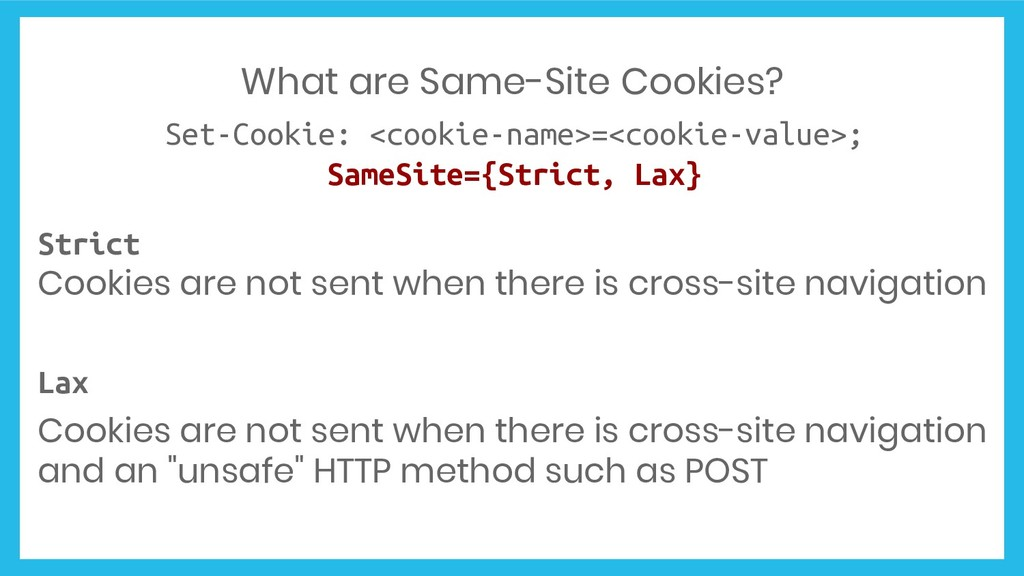 What are Same-Site Cookies? Set-Cookie: <cookie...