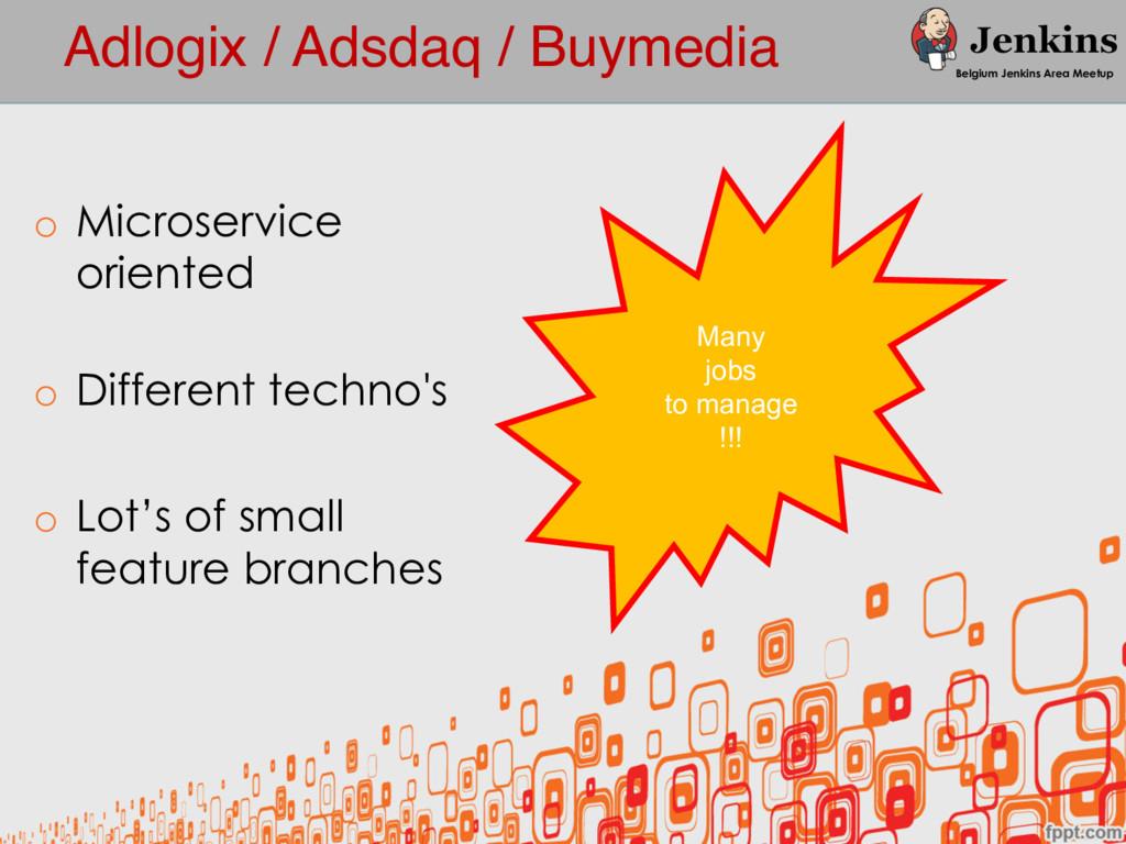 Adlogix / Adsdaq / Buymedia Belgium Jenkins Are...