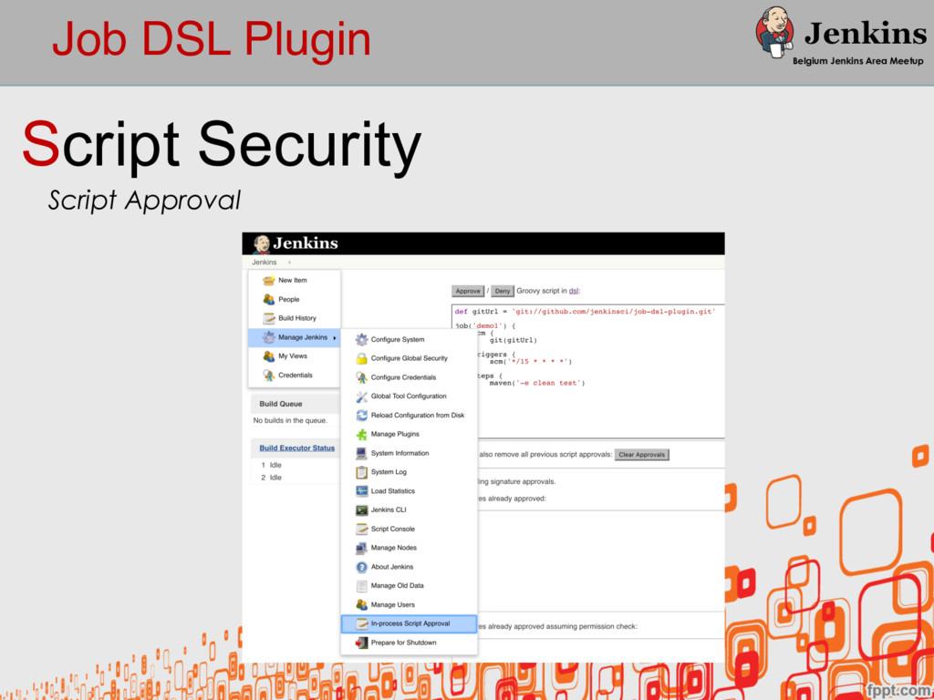 Job DSL Plugin Belgium Jenkins Area Meetup Scri...