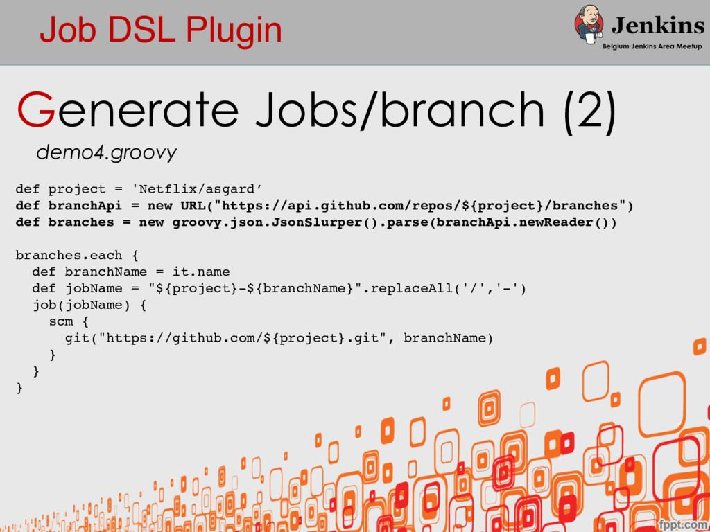 Job DSL Plugin Belgium Jenkins Area Meetup Gene...