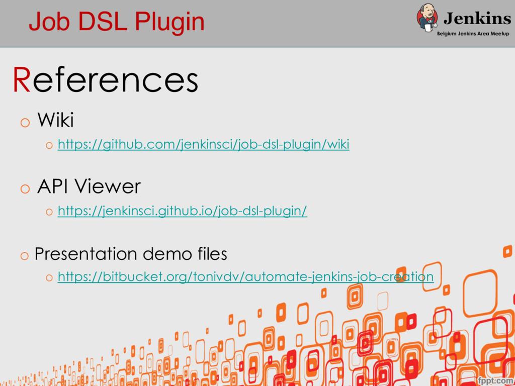Job DSL Plugin Belgium Jenkins Area Meetup Refe...
