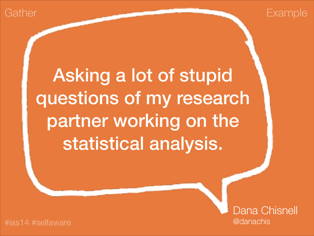 Example #ias14 #selfaware Asking a lot of stupi...