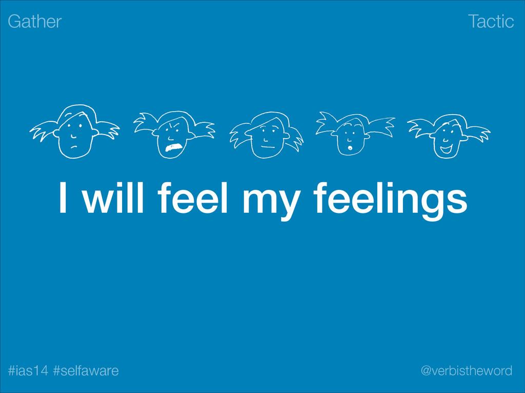 Tactic #ias14 #selfaware @verbistheword I will ...