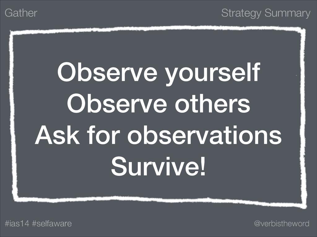 Strategy Summary #ias14 #selfaware @verbisthewo...
