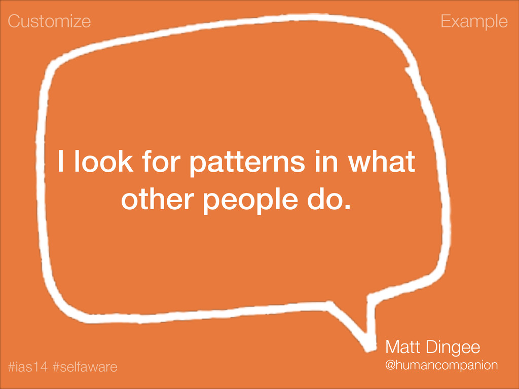 Example #ias14 #selfaware I look for patterns i...