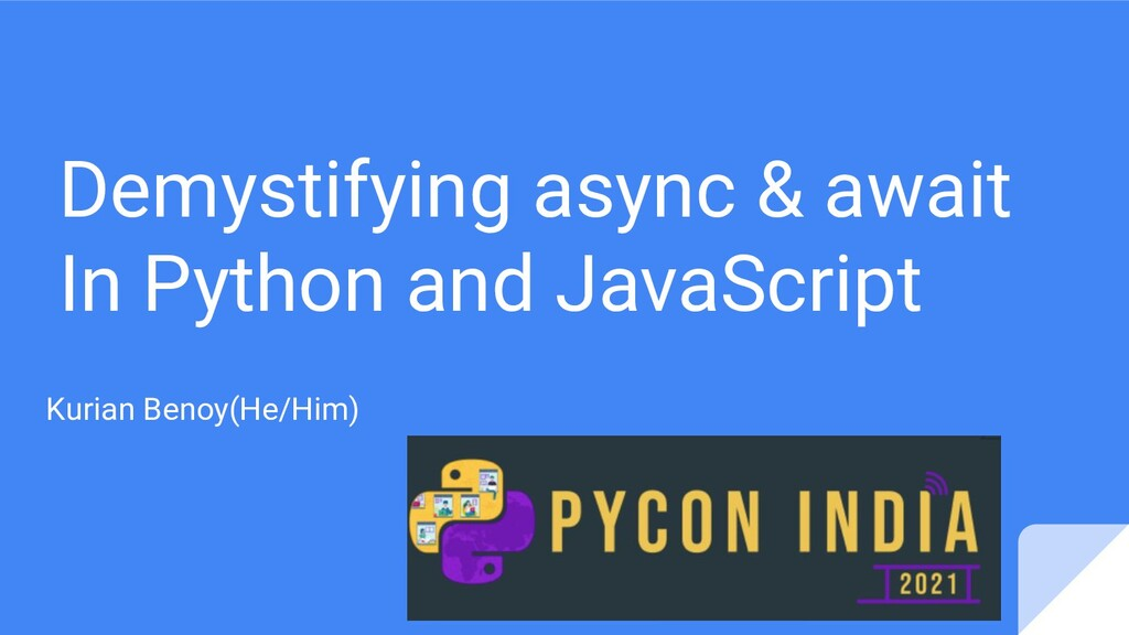 Demystifying async & await In Python and JavaSc...