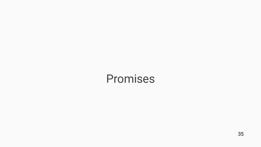 Promises 35