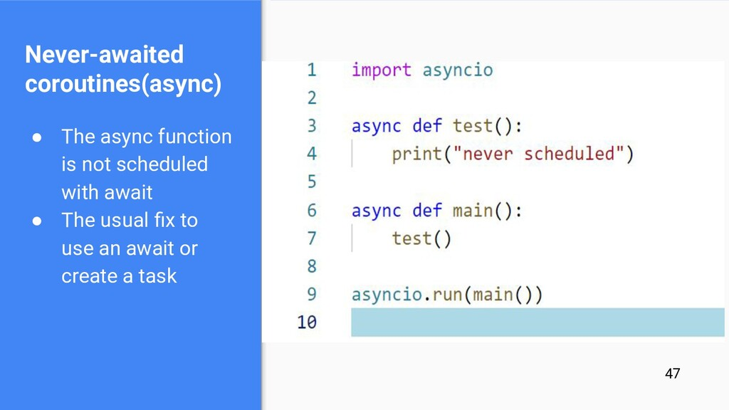 ● The async function is not scheduled with awai...