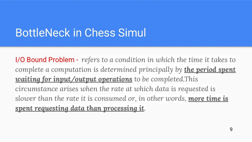BottleNeck in Chess Simul I/O Bound Problem - r...
