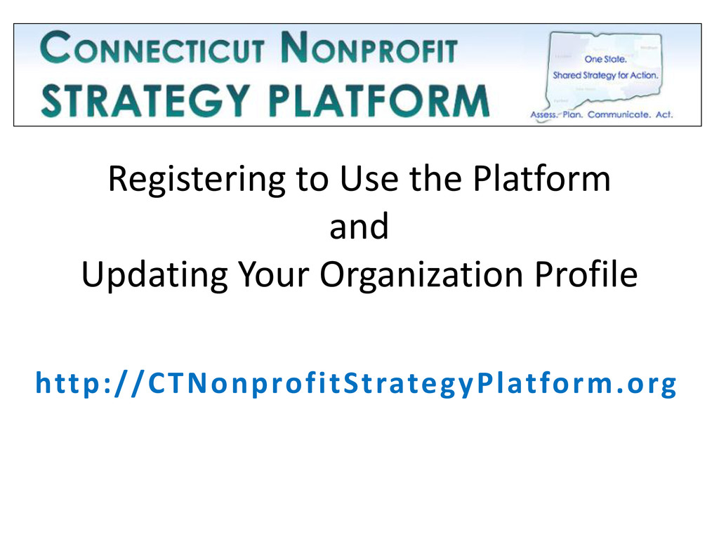 Registering to Use the Platform and Updating Yo...