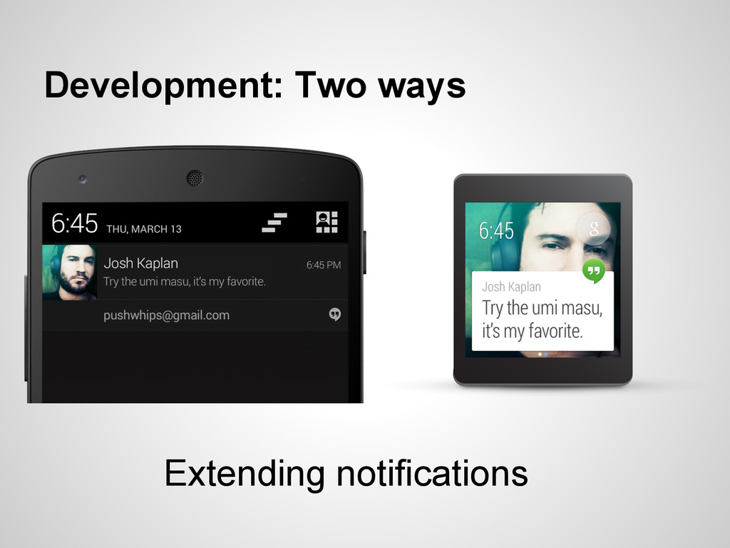 Development: Two ways Extending notifications