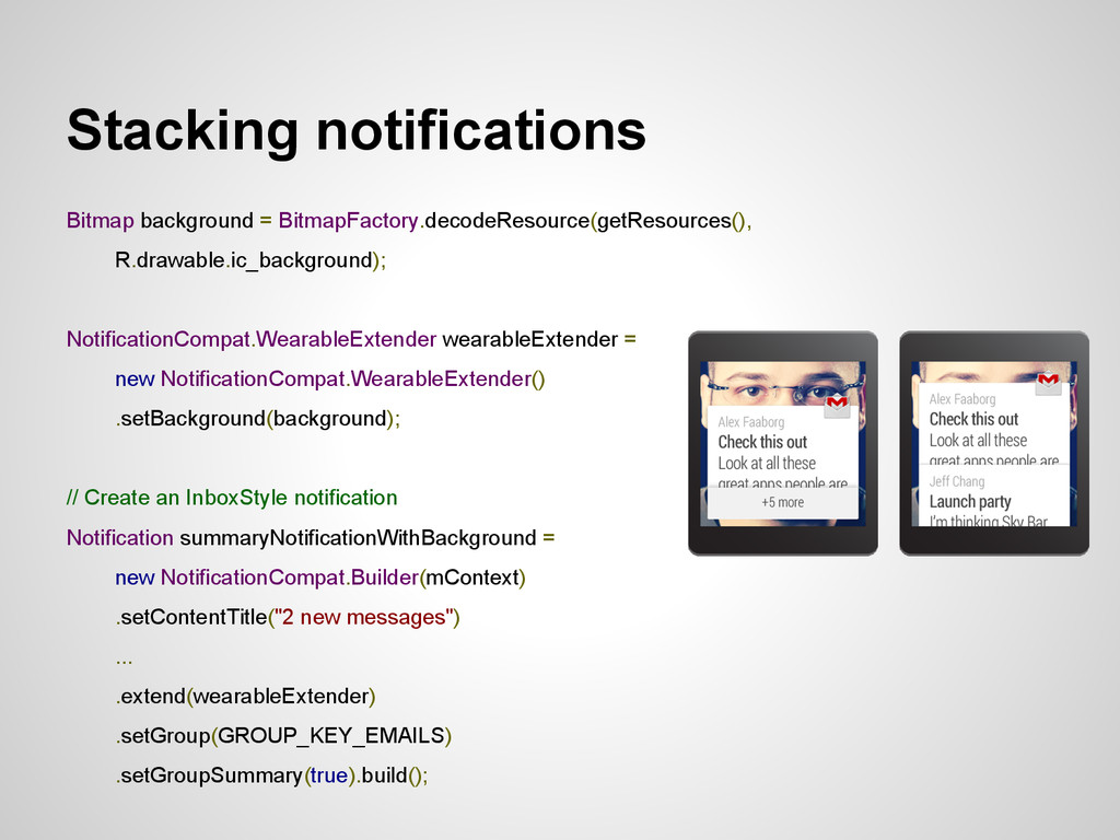Stacking notifications Bitmap background = Bitm...