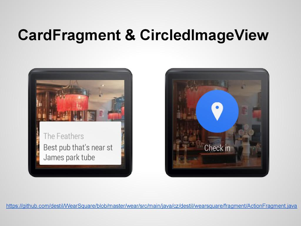 CardFragment & CircledImageView https://github....