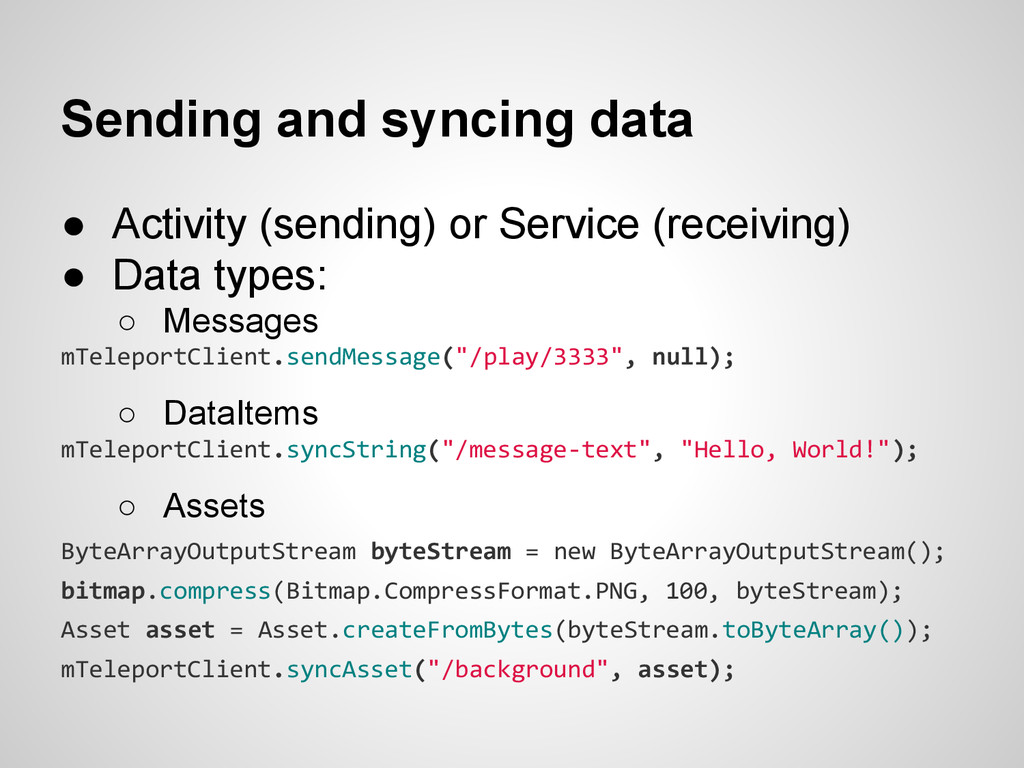 Sending and syncing data ● Activity (sending) o...